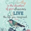 Follow Your Longing, Desires and Dreams